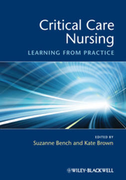 Bench, Suzanne - Critical Care Nursing: Learning from Practice, e-kirja
