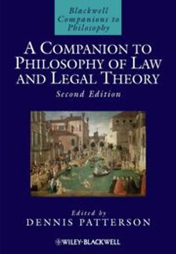 Patterson, Dennis - A Companion to Philosophy of Law and Legal Theory, ebook