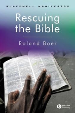 Boer, Roland - Rescuing the Bible, e-bok