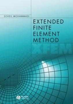 Mohammadi, Soheil - Extended Finite Element Method: for Fracture Analysis of Structures, ebook