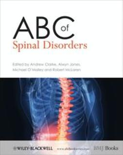 Clarke, Andrew - ABC of Spinal Disorders, ebook