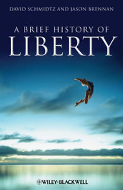 Brennan, Jason - A Brief History of Liberty, ebook