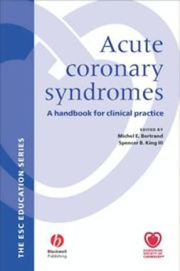 Bertrand, Michael - Acute Coronary Syndromes: A Handbook for Clinical Practice, ebook