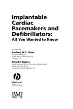 Chow, Anthony W C - Implantable Cardiac Pacemakers and Defibrillators: All You Wanted to Know, ebook