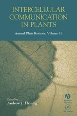 Fleming, Andrew J. - Annual Plant Reviews, Intercellular Communication in Plants, ebook