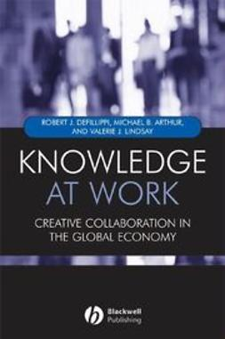 Knowledge at Work: Creative Collaboration in the Global Economy