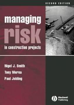 Smith, Nigel J. - Managing Risk: In Construction Projects, e-kirja