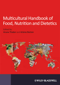 Thaker, Aruna - Multicultural Handbook of Food, Nutrition and Dietetics, ebook