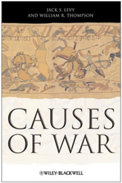 Levy, Jack S. - Causes of War, e-bok