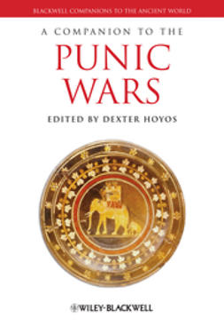Hoyos, Dexter - A Companion to the Punic Wars, ebook