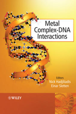 Hadjiliadis, Nick - Metal Complex - DNA Interactions, e-bok