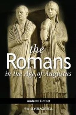 Lintott, Andrew - The Romans in the Age of Augustus, ebook