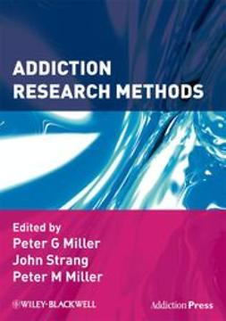 Miller, Peter G. - Addiction Research Methods, ebook
