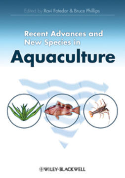 Fotedar, Ravi - Recent Advances and New Species in Aquaculture, ebook