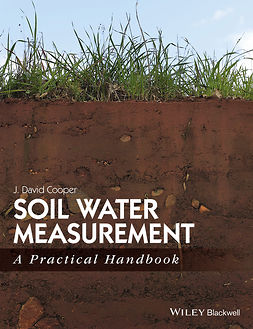 Cooper, J. David - Soil Water Measurement: A Practical Handbook, ebook