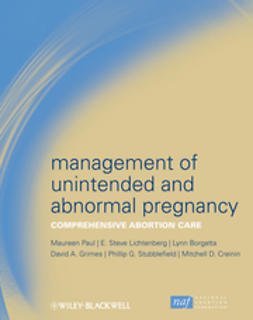 Paul, Maureen - Management of Unintended and Abnormal Pregnancy: Comprehensive Abortion Care, ebook