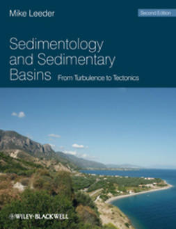 Leeder, Mike R. - Sedimentology and Sedimentary Basins: From Turbulence to Tectonics, ebook