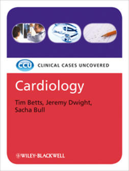 Betts, Tim - Cardiology: Clinical Cases Uncovered, e-bok