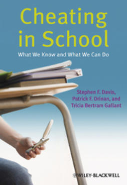 Davis, Stephen F. - Cheating in School: What We Know and What We Can Do, ebook