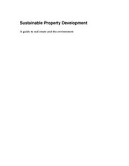 Keeping, Miles - Sustainable Property Development: A Guide to Real Estate and the Environment, ebook