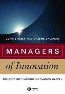 Salaman, Graeme - Managers of Innovation: Insights into Making Innovation Happen, e-kirja