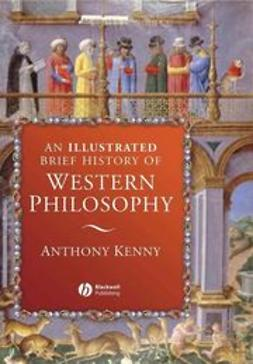 Kenny, Anthony - An Illustrated Brief History of Western Philosophy, e-kirja