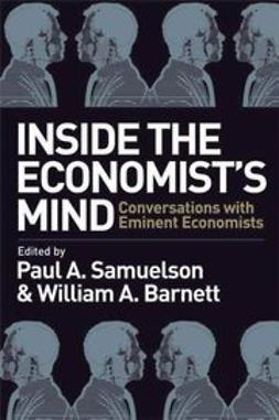 Barnett, William A. - Inside the Economist's Mind: Conversations with  Eminent Economists, ebook