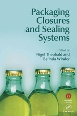 Theobald, Nigel - Packaging Closures and Sealing Systems, ebook
