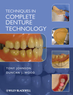 Johnson, Tony - Techniques in Complete Denture Technology, ebook