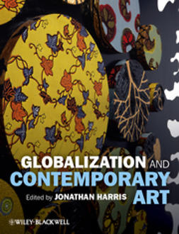 Harris, Jonathan - Globalization and Contemporary Art, ebook