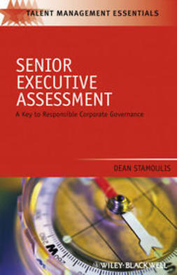 Stamoulis, Dean - Senior Executive Assessment: A Key to Responsible Corporate Governance, ebook