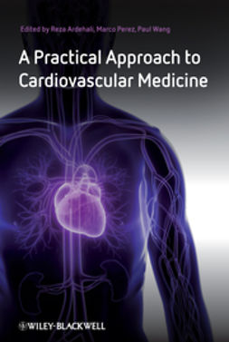 Ardehali, Reza - A Practical Approach to Cardiovascular Medicine, ebook