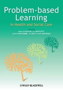 Clouston, Teena - Problem Based Learning in Health and Social Care, ebook