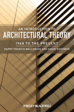 Goodman, David - An Introduction to Architectural Theory: 1968 to the Present, ebook