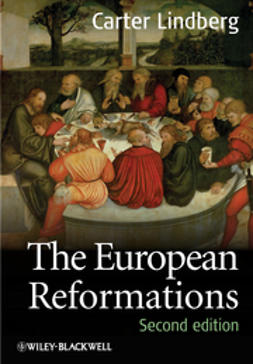 Lindberg, Carter - The European Reformations, ebook