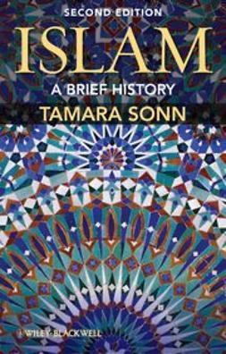 Sonn, Tamara - Islam: A Brief History, e-kirja