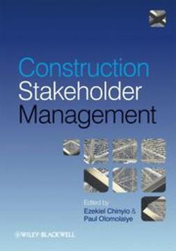 Chinyio, Ezekiel - Construction Stakeholder Management, ebook