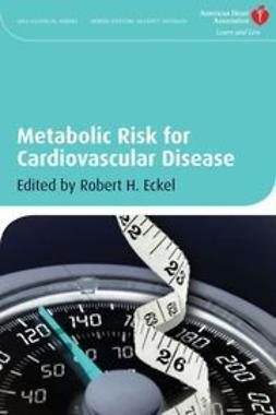 Eckel, Robert H. - Metabolic Risk for Cardiovascular Disease, ebook