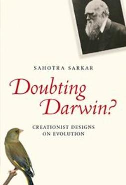 Sakar, Sahotra - Doubting Darwin?: Creationist Designs on Evolution, ebook