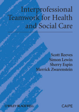 Reeves, Scott - Interprofessional Teamwork in Health and Social Care, e-bok