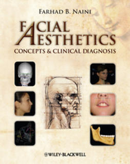 Naini, Farhad B. - Facial Aesthetics: Concepts and Clinical Diagnosis, e-kirja