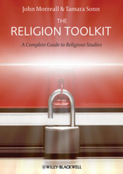 Morreall, John - The Religion Toolkit: A Complete Guide to Religious Studies, ebook