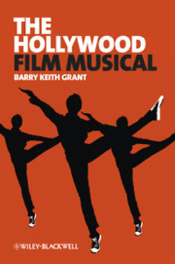 Grant, Barry Keith - The Hollywood Film Musical, e-kirja