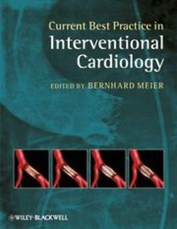 Meier, Bernhard - Current Best Practice in Interventional Cardiology, ebook