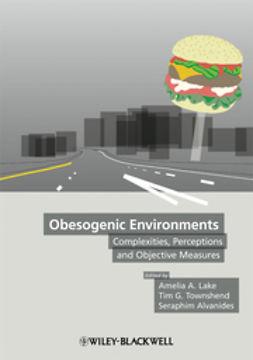 Lake, Amelia - Obesogenic Environments, ebook