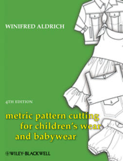 Aldrich, Winifred - Metric Pattern Cutting for Children's Wear and Babywear, ebook