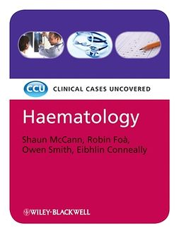 Conneally, Eibhlin - Haematology, eTextbook: Clinical Cases Uncovered, e-bok