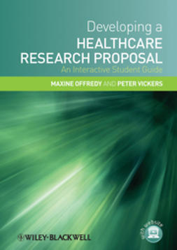Offredy, Maxine - Developing a Healthcare Research Proposal: An Interactive Student Guide, ebook