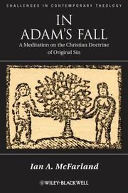 McFarland, Ian A. - In Adam's Fall: A Meditation on the Christian Doctrine of Original Sin, e-kirja