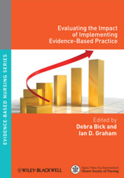 Bick, Debra - Evaluating the Impact of Implementing Evidence-Based Practice, ebook